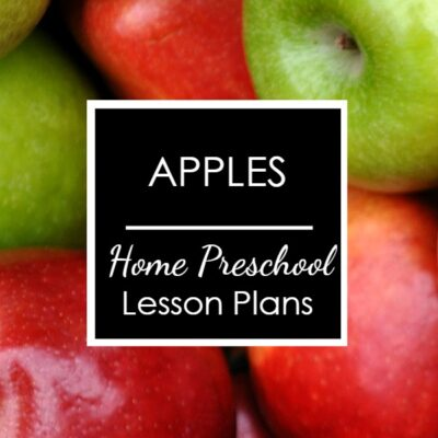 Apples Home Preschool Lesson Plans -square image