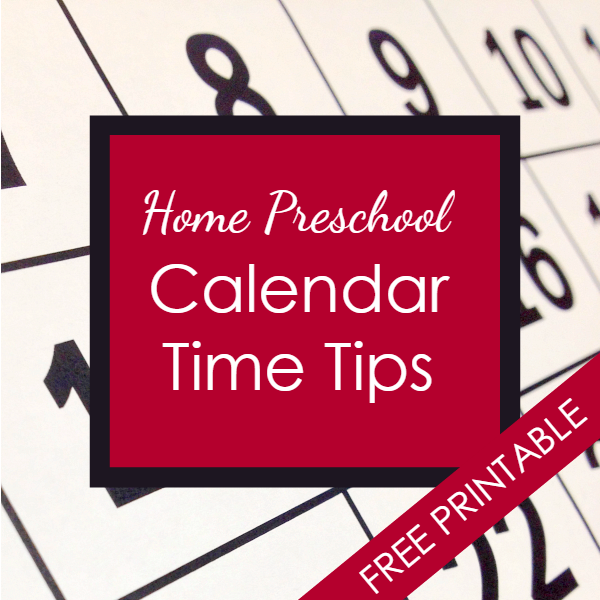 Home Preschool Calendar Time Tips