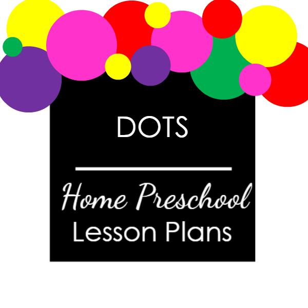 D is for Dots Home Preschool Lesson Plans