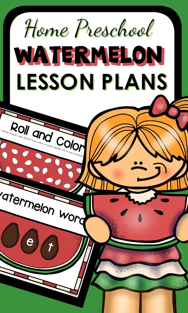 Home Preschool Lesson Plans full of hands-on learning activities and play ideas for your watermelon theme this summer