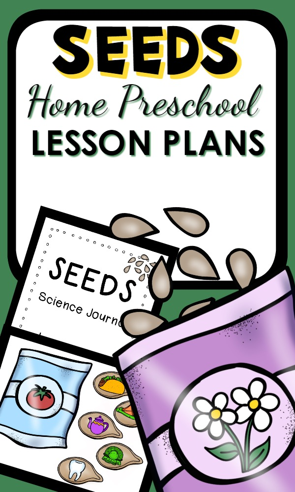 Seed Theme Home Preschool Lesson Plans-Great spring activities for kids