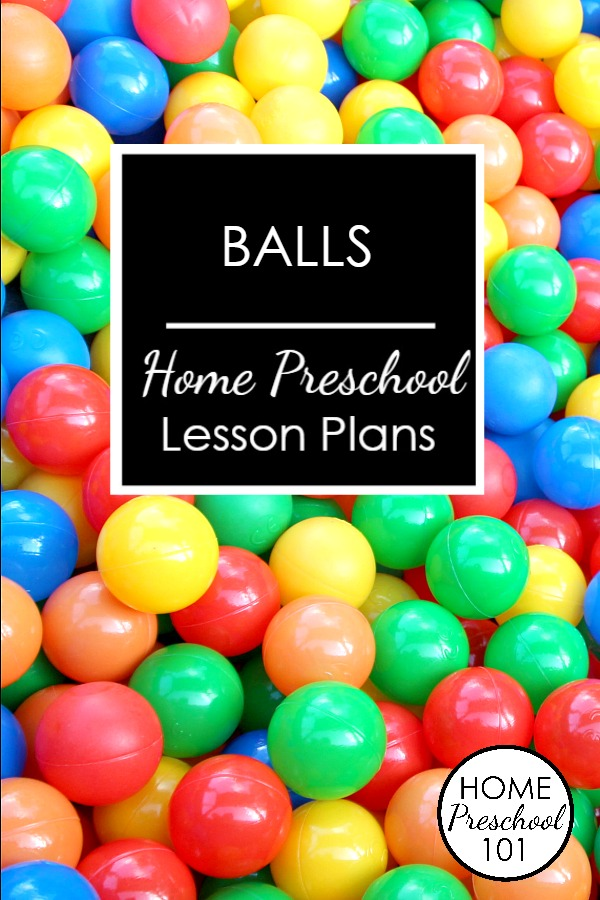 Balls Home Preschool Lesson Plans-Letter B theme using balls! My kids LOVE these activities