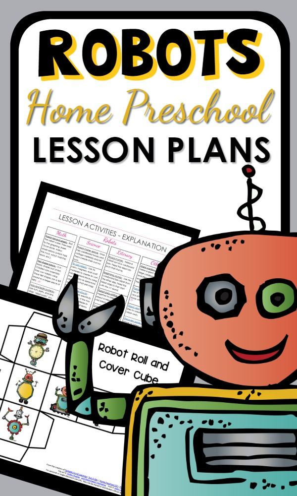 Printable Robot Theme Home Preschool Lesson Plan-Full of hands-on activities for learning and play!