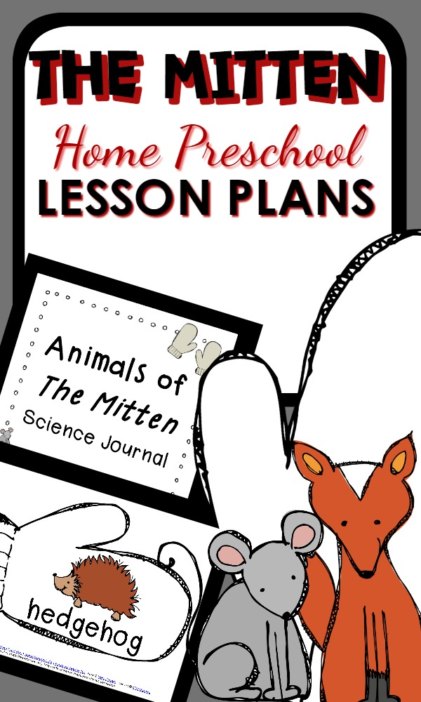The Mitten Activities-Printable home preschool lesson plans and learning activities