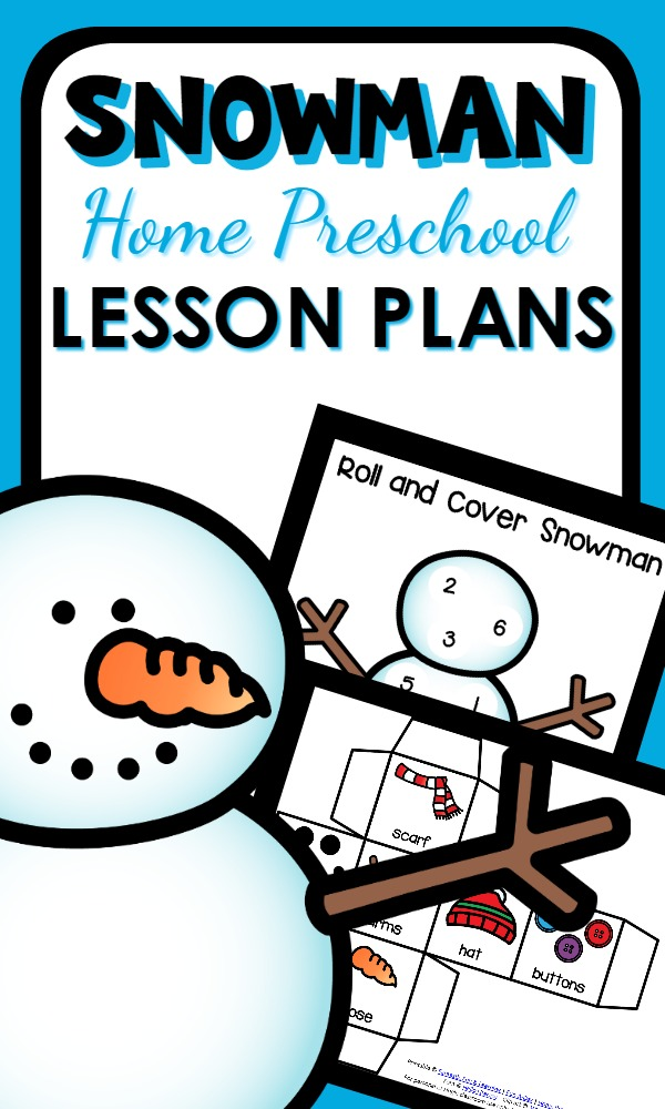 Snowman Theme Lesson Plans and Activities for Home Preschool