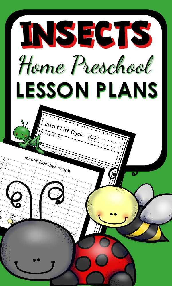 Insect Theme Lesson Plans for home preschool with math, science, reading, sensory activities and playful ideas for teaching kids about bugs
