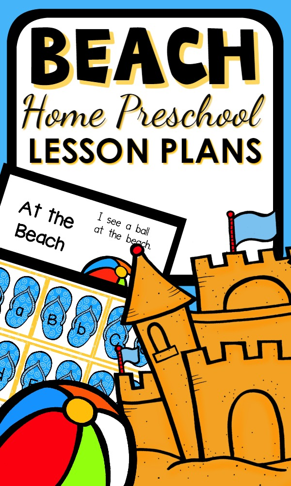 Beach theme home preschool lesson plans filled with summer activities for preschoolers. Explore literacy, math, science, sensory play and more