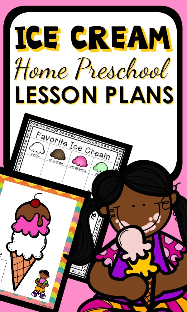 Ice Cream Theme Ideas for Home Preschool. Includes lesson plans, book list, sensory play, math, reading, science and more