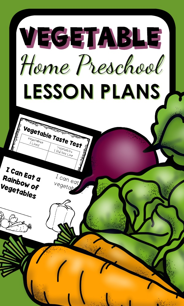 Home Preschool Vegetable Theme Activities with Printable Lesson Plans and Hands-on Activities